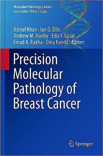 Portada del libro 9781493928859 Precision Molecular Pathology of Breast Cancer (Molecular Pathology Library, Vol. 10)