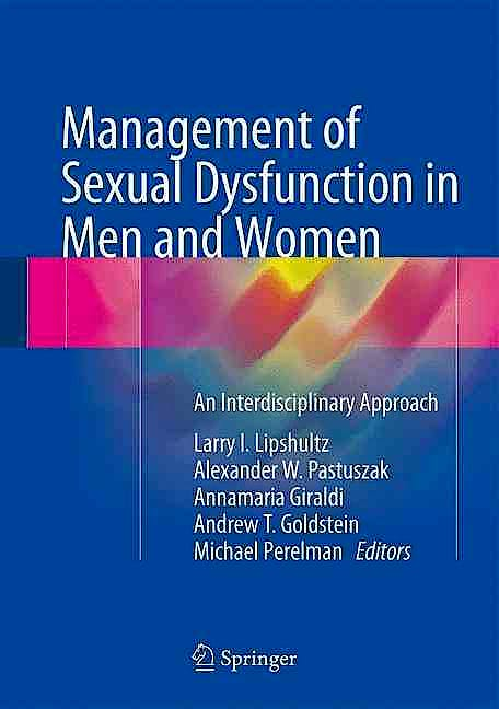 Portada del libro 9781493930999 Management of Sexual Dysfunction in Men and Women. An Interdisciplinary Approach
