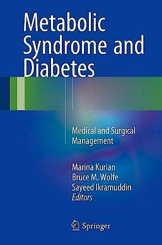 Portada del libro 9781493932191 Metabolic Syndrome and Diabetes. Medical and Surgical Management