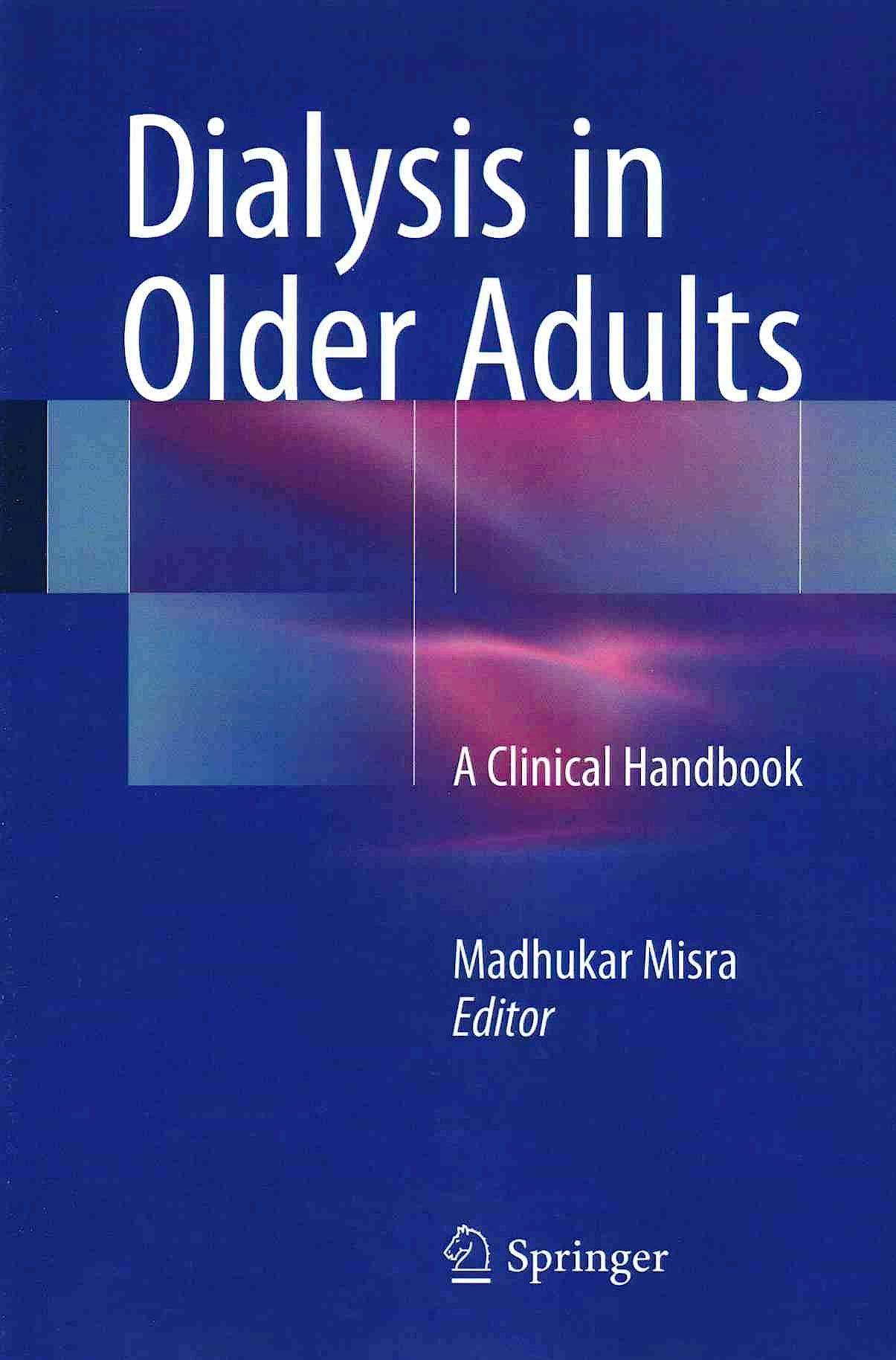 Portada del libro 9781493933181 Dialysis in Older Adults. a Clinical Handbook