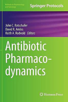 Portada del libro 9781493933211 Antibiotic Pharmacodynamics