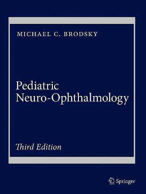 Portada del libro 9781493933822 Pediatric Neuro-Ophthalmology