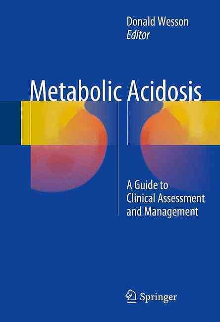 Portada del libro 9781493934614 Metabolic Acidosis. A Guide to Clinical Assessment and Management