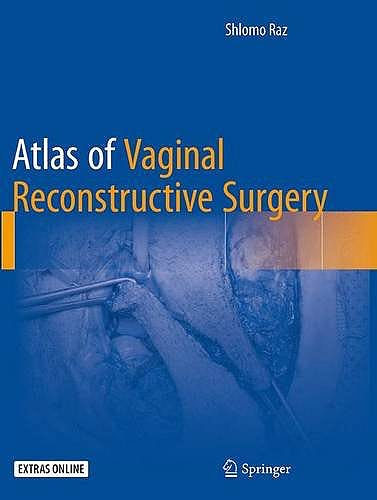 Portada del libro 9781493946921 Atlas of Vaginal Reconstructive Surgery