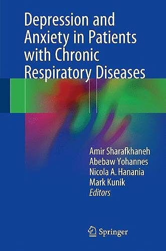Portada del libro 9781493970070 Depression and Anxiety in Patients with Chronic Respiratory Diseases