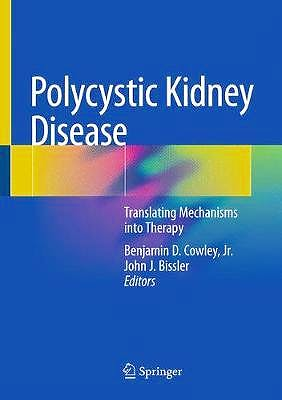 Portada del libro 9781493977826 Polycystic Kidney Disease. Translating Mechanisms into Therapy