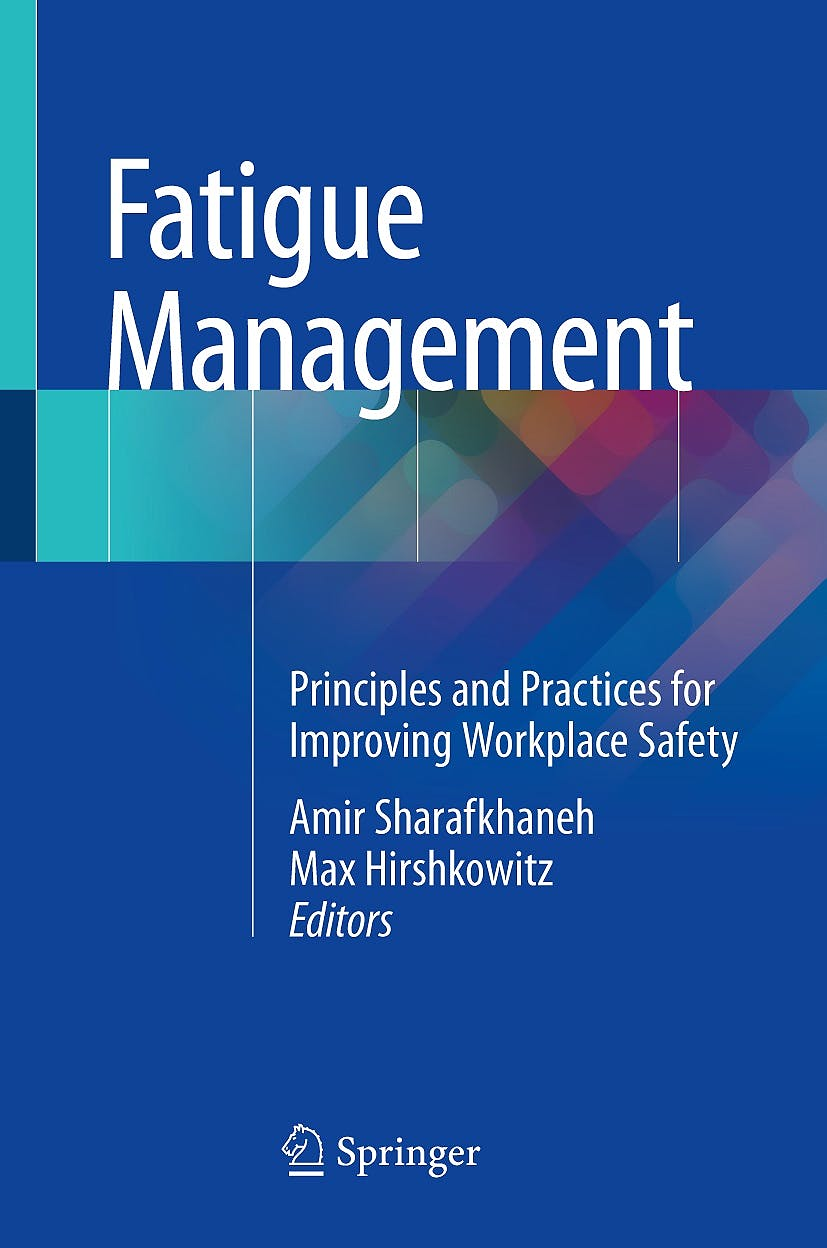 Portada del libro 9781493986057 Fatigue Management. Principles and Practices for Improving Workplace Safety