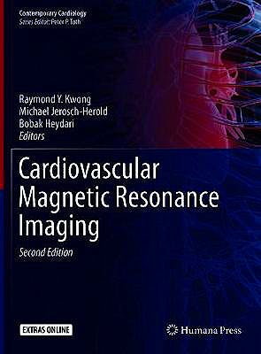 Portada del libro 9781493988396 Cardiovascular Magnetic Resonance Imaging + Extras Online (Contemporary Cardiology)