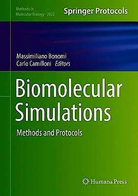 Portada del libro 9781493996070 Biomolecular Simulations. Methods and Protocols