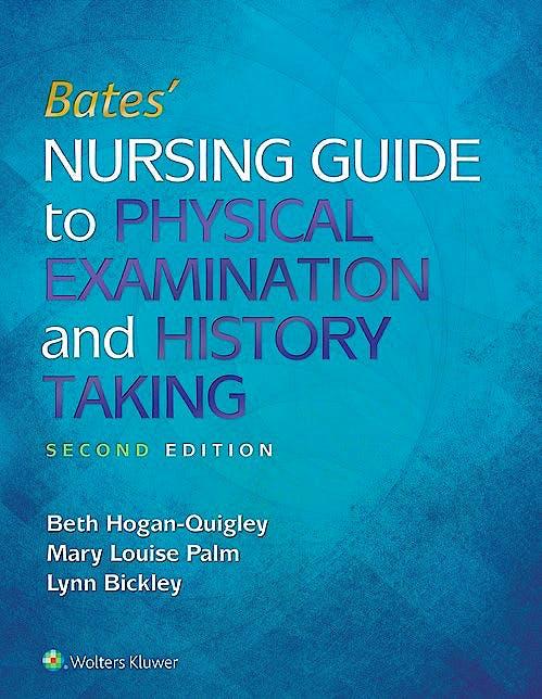 Portada del libro 9781496308900 Bates' Nursing Guide to Physical Examination and History Taking