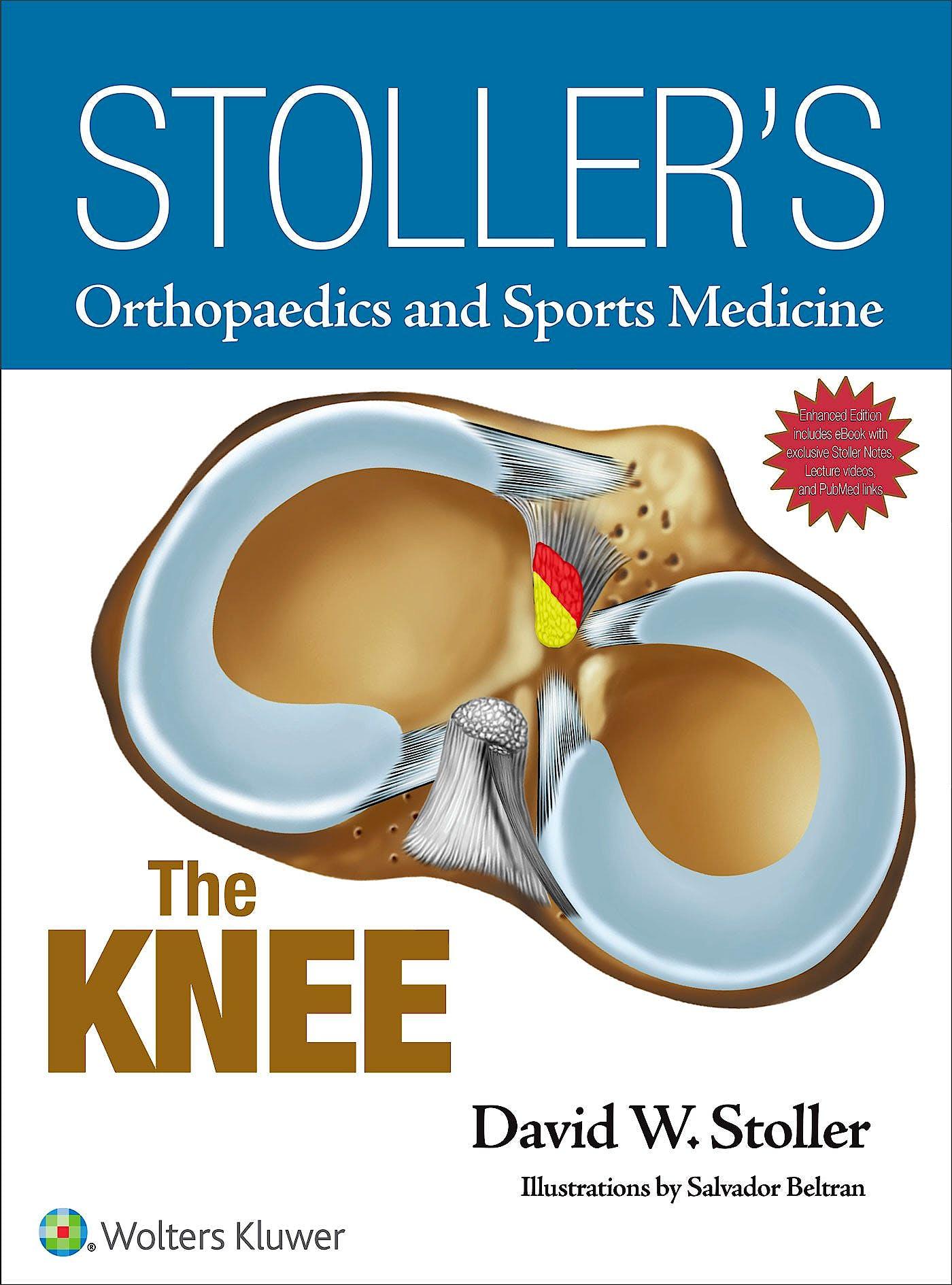 Portada del libro 9781496318282 Stoller's Orthopaedics and Sports Medicine. The Knee
