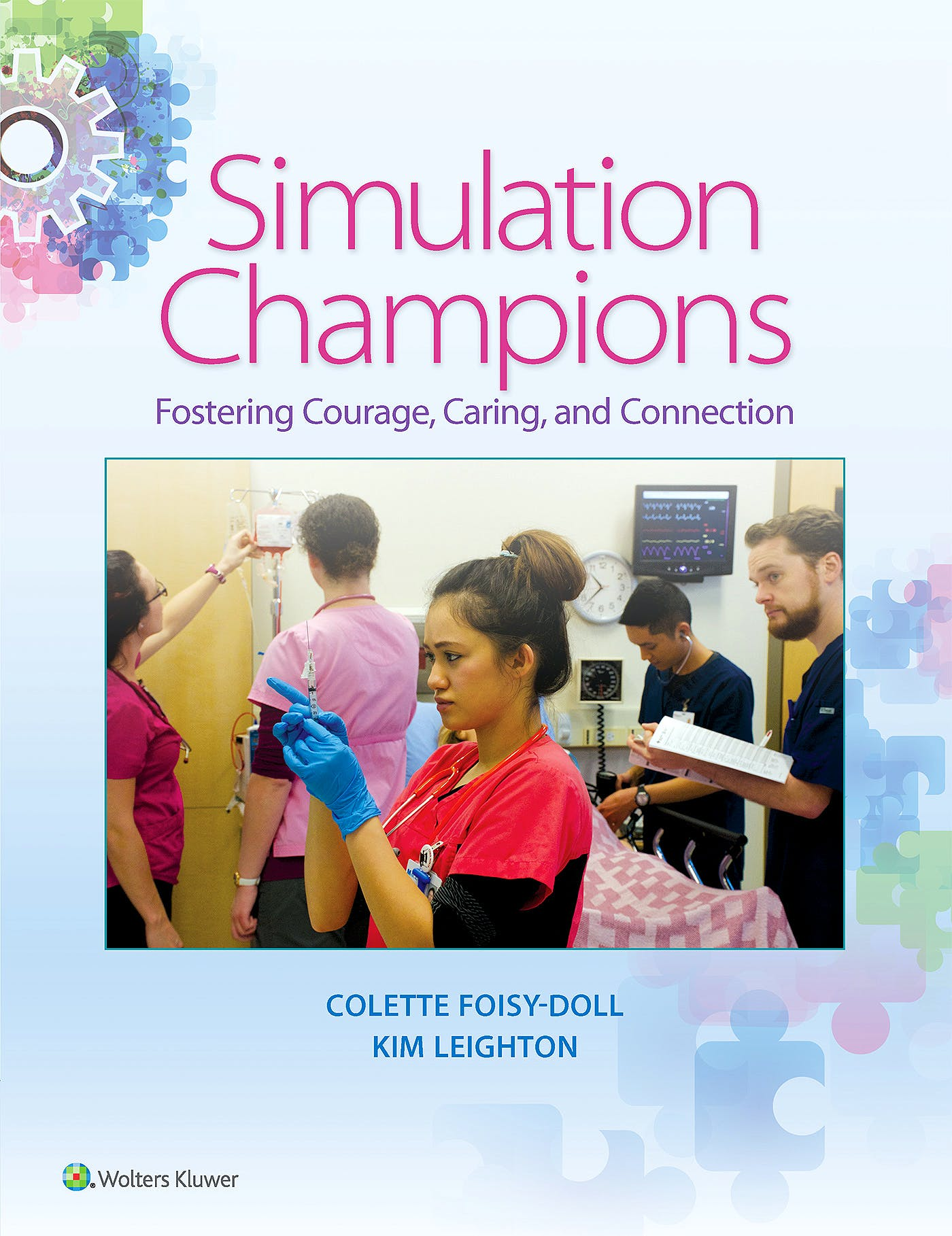 Portada del libro 9781496329776 Simulation Champions. Fostering Courage, Caring, and Connection