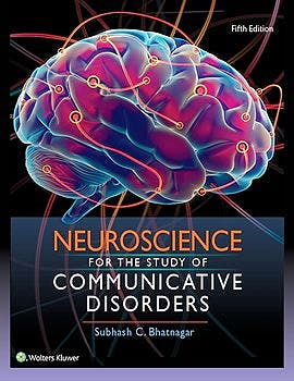 Portada del libro 9781496331519 Neuroscience for the Study of Communicative Disorders