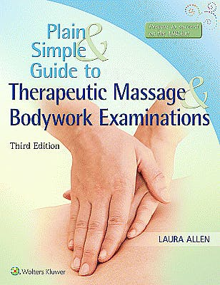 Portada del libro 9781496332257 Plain and Simple Guide to Therapeutic Massage and Bodywork Examinations