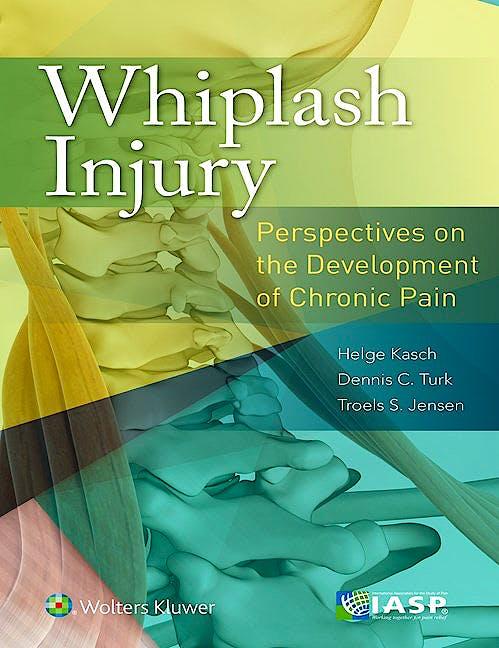 Portada del libro 9781496333483 Whiplash Injury. Perspectives on the Development of Chronic Pain