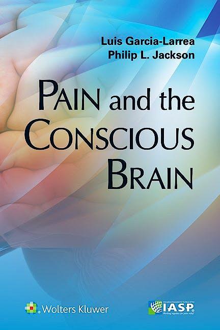 Portada del libro 9781496333629 Pain and the Conscious Brain