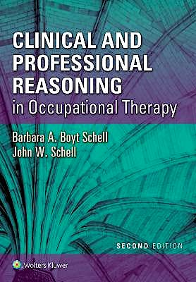 Portada del libro 9781496335890 Clinical and Professional Reasoning in Occupational Therapy