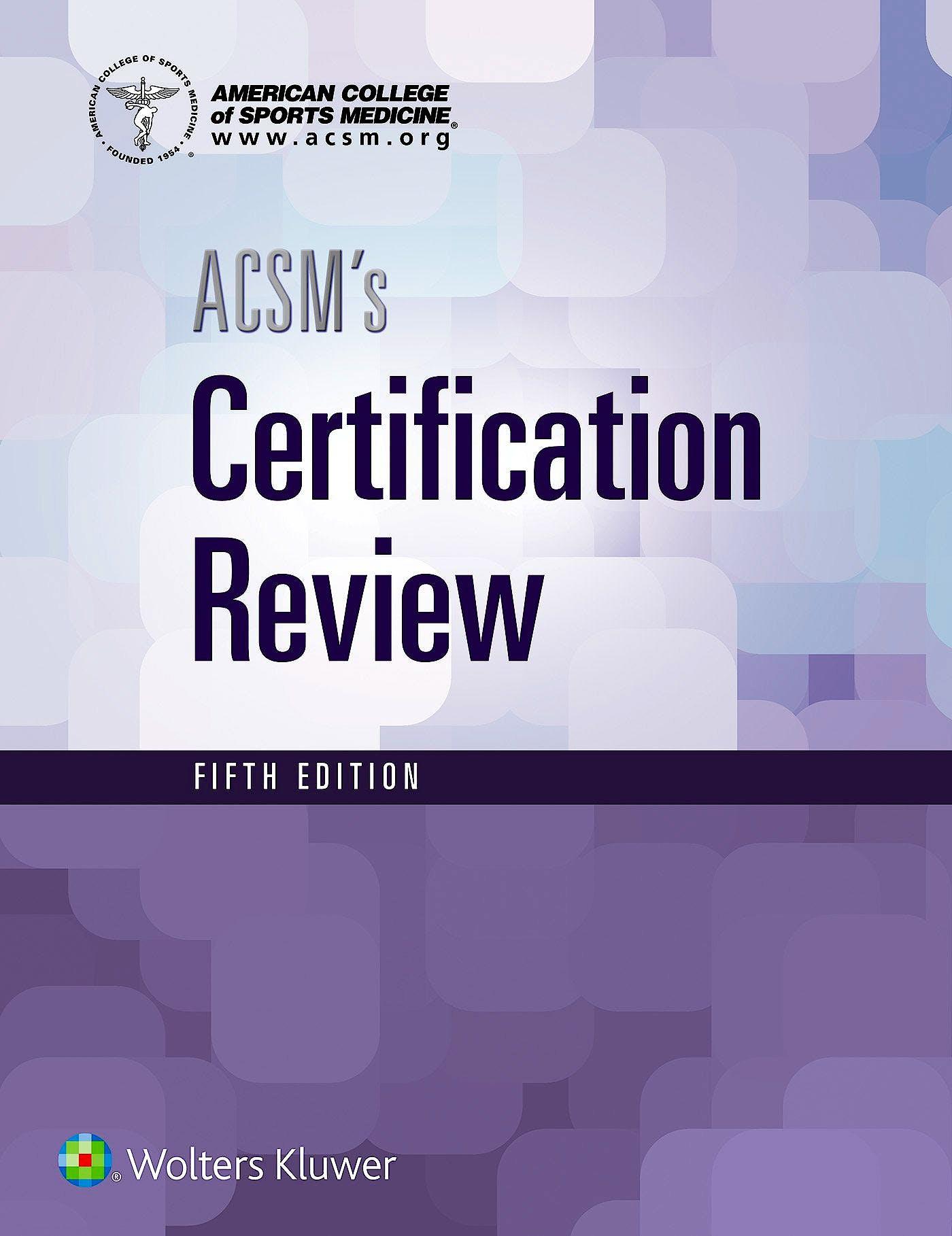 Portada del libro 9781496338778 ACSM's Certification Review