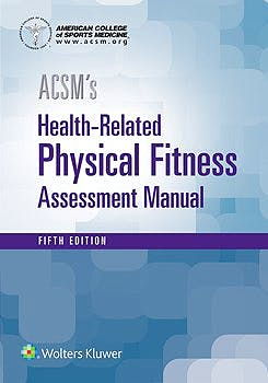 Portada del libro 9781496338808 ACSM's Health-Related Physical Fitness Assessment