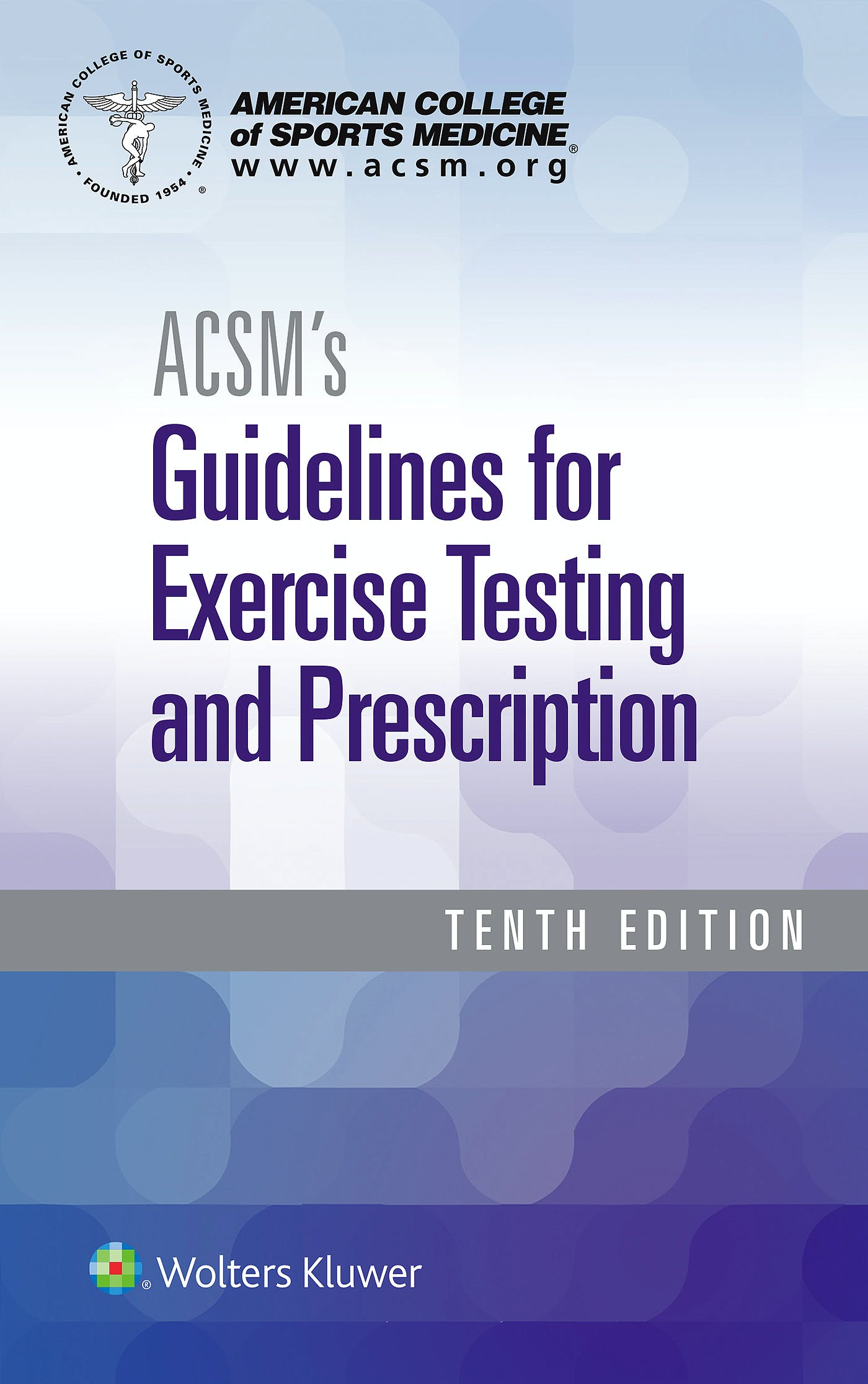 Portada del libro 9781496339065 ACSM's Guidelines for Exercise Testing and Prescription