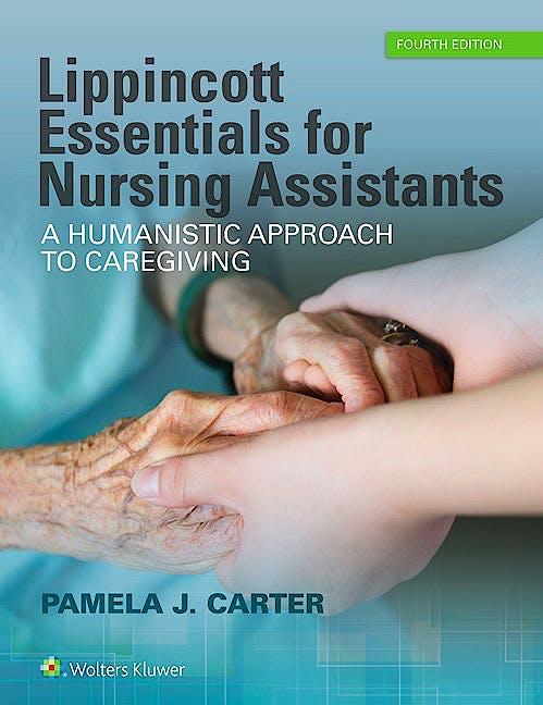 Portada del libro 9781496339560 Lippincott Essentials for Nursing Assistants. a Humanistic Approach to Caregiving
