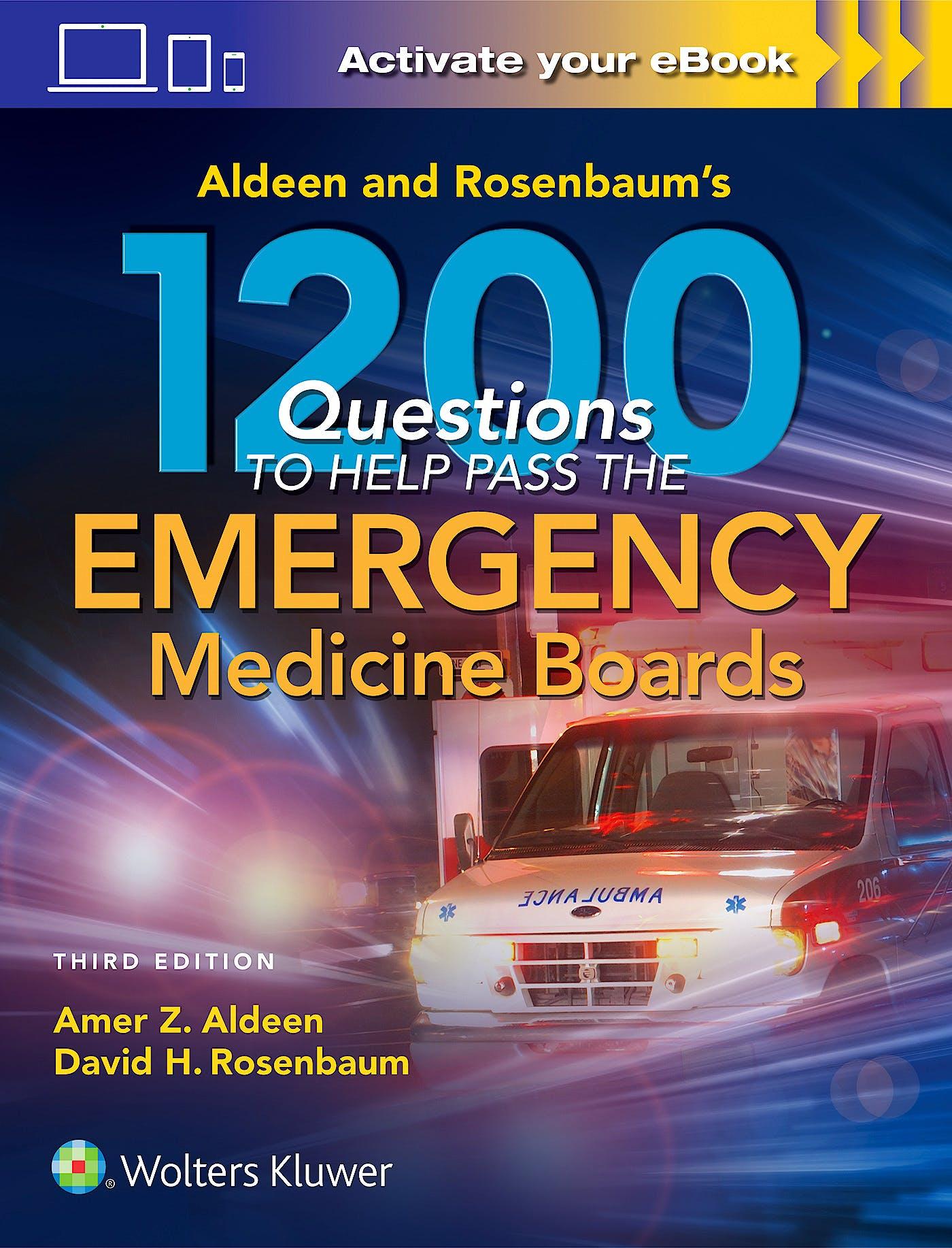 Portada del libro 9781496343260 Aldeen and Rosenbaum's 1200 Questions to Help You Pass the Emergency Medicine Boards