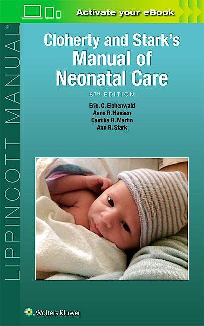 Portada del libro 9781496343611 Cloherty and Stark's Manual of Neonatal Care