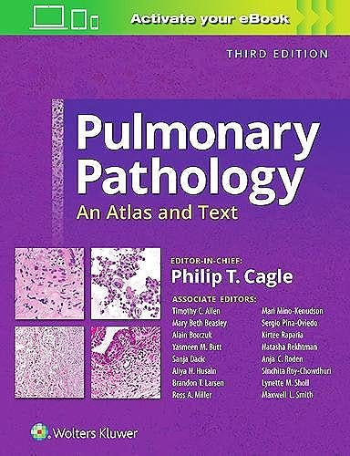 Portada del libro 9781496346094 Pulmonary Pathology. An Atlas and Text