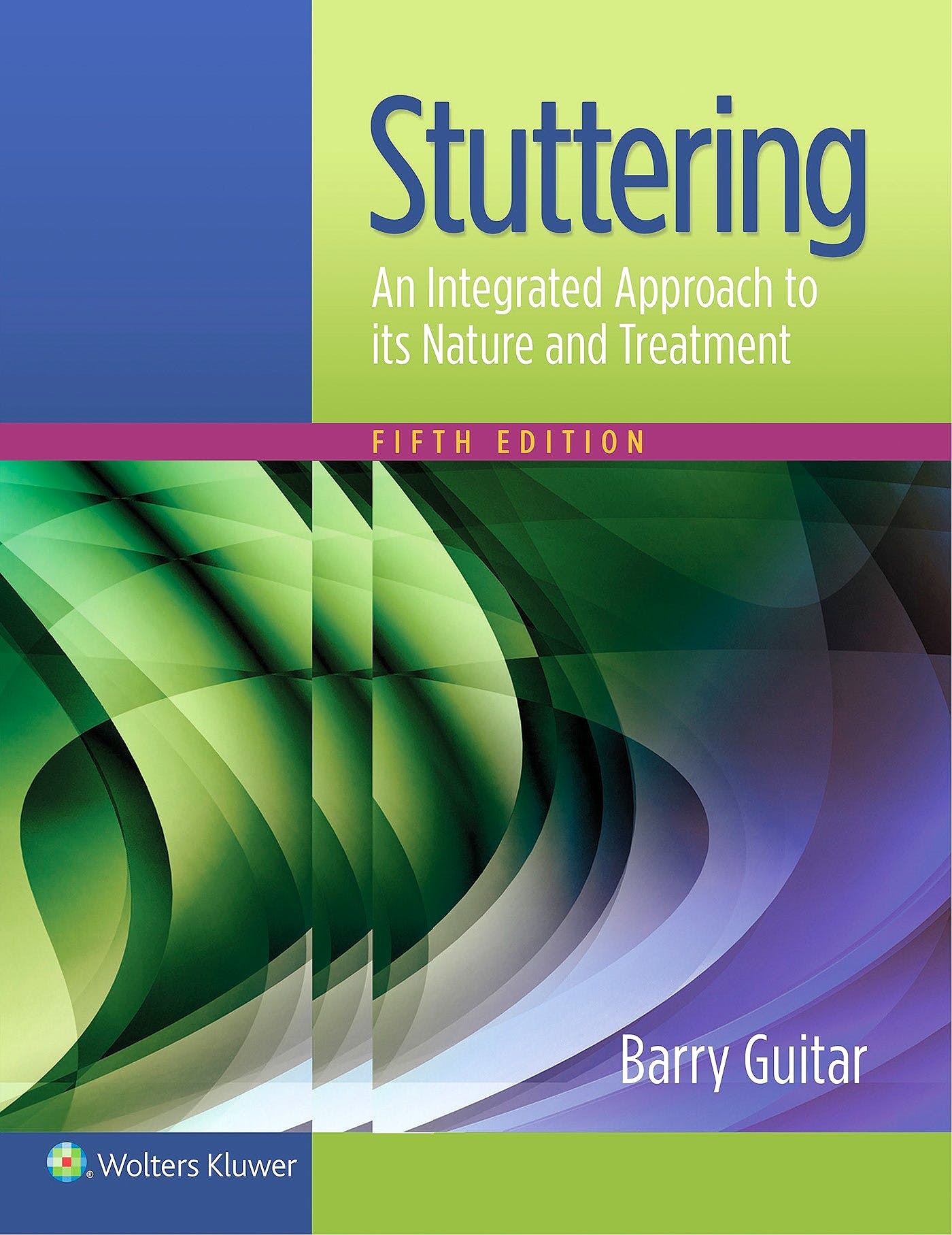 Portada del libro 9781496346124 Stuttering. An Integrated Approach to Its Nature and Treatment
