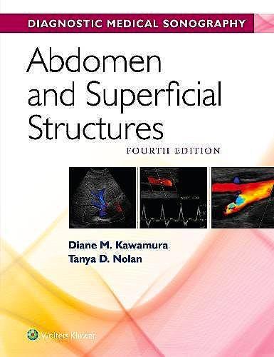 Portada del libro 9781496354921 Diagnostic Medical Sonography. Abdomen and Superficial Structures