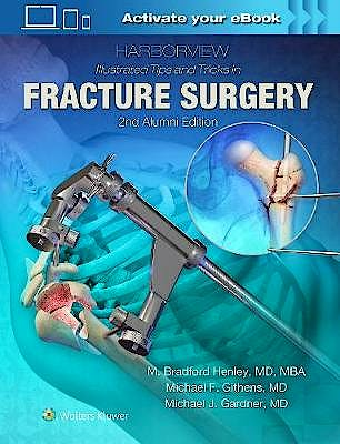 Portada del libro 9781496355980 Harborview Illustrated Tips and Tricks in Fracture Surgery
