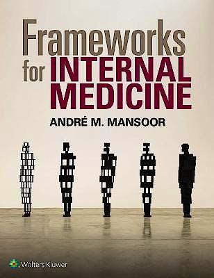 Portada del libro 9781496359308 Frameworks for Internal Medicine