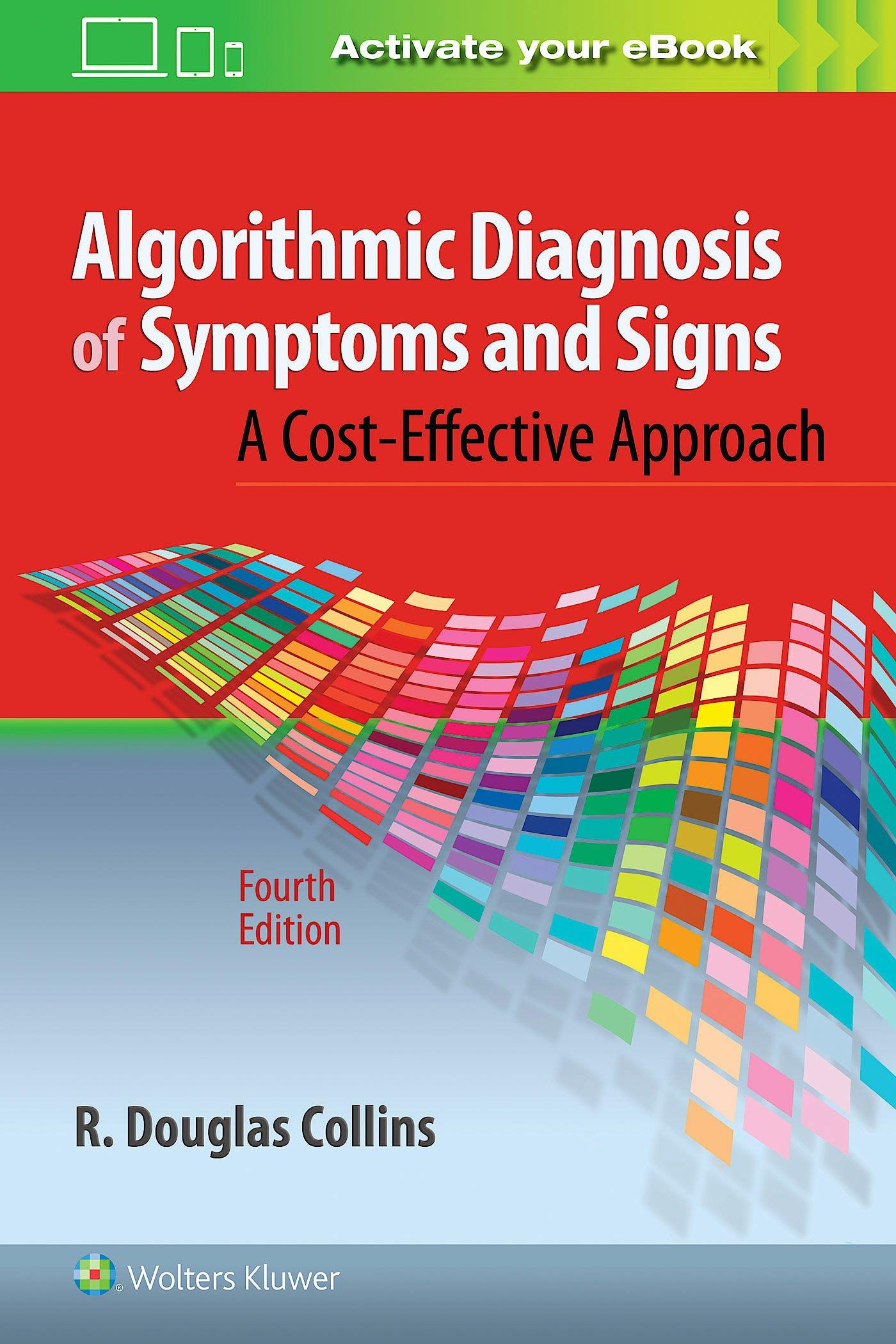 Portada del libro 9781496362780 Algorithmic Diagnosis of Symptoms and Signs. a Cost-Effective Approach