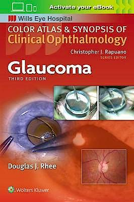 Portada del libro 9781496363480 Glaucoma (Color Atlas and Synopsis of Clinical Ophthalmology. Wills Eye Hospital)