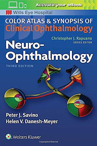 Portada del libro 9781496366894 Neuro-Ophthalmology (Color Atlas and Synopsis of Clinical Ophthalmology. Wills Eye Hospital)