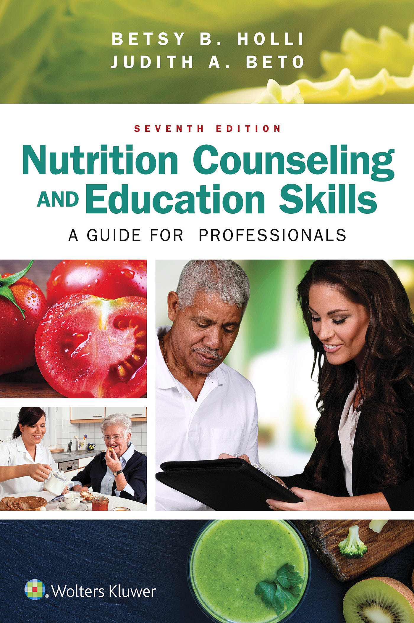 Portada del libro 9781496368249 Nutrition Counseling and Education Skills. a Guide for Professionals