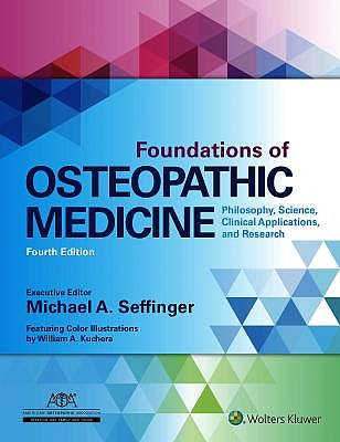Portada del libro 9781496368324 Foundations of Osteopathic Medicine. Philosophy, Science, Clinical Applications, and Research