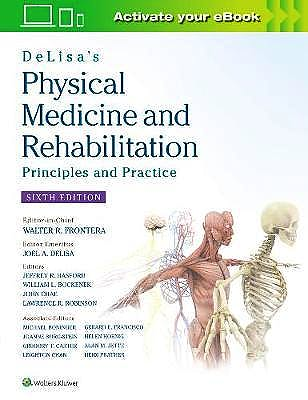 Portada del libro 9781496374967 DeLisa's Physical Medicine and Rehabilitation. Principles and Practice