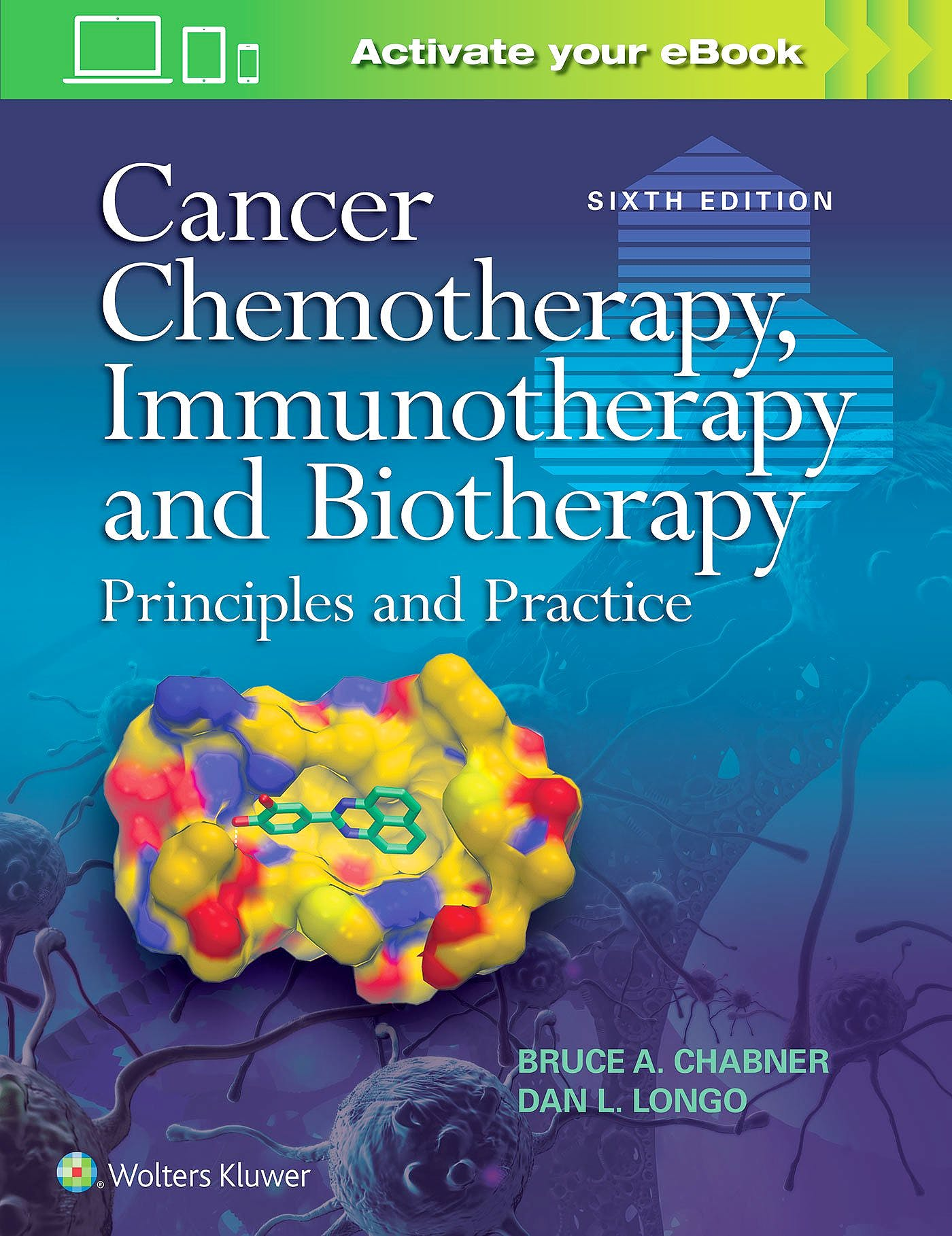 Portada del libro 9781496375148 Cancer Chemotherapy, Immunotherapy and Biotherapy. Principles and Practice
