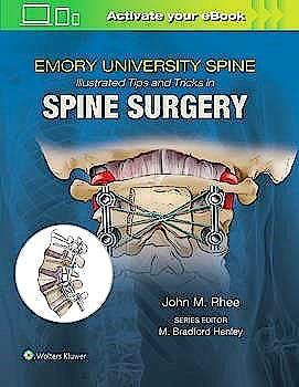 Portada del libro 9781496375193 Emory's Illustrated Tips and Tricks in Spine Surgery