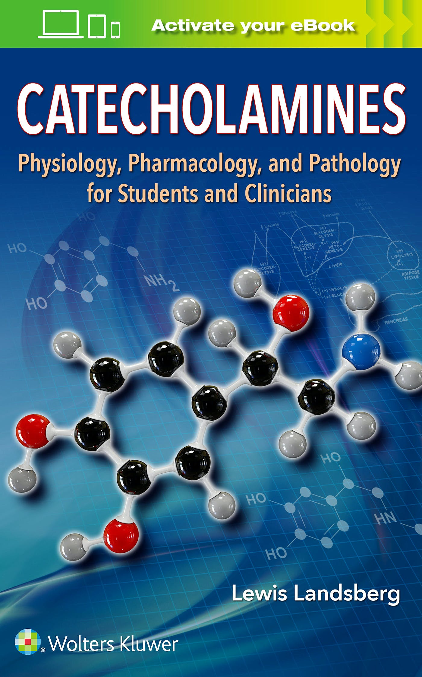 Portada del libro 9781496375315 Catecholamines. Physiology, Pharmacology, and Pathology for Students and Clinicians