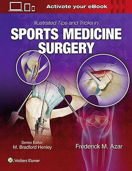 Portada del libro 9781496375414 Illustrated Tips and Tricks in Sports Medicine Surgery