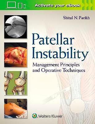 Portada del libro 9781496380821 Patellar Instability. Management Principles and Operative Techniques