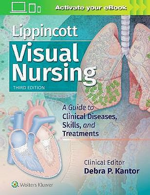 Portada del libro 9781496381781 Lippincott Visual Nursing. A Guide to Clinical Diseases, Skills, and Treatments