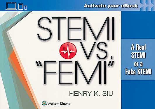 """Portada del libro 9781496383136 STEMI vs. """"FEMI"""". A Real STEMI or a Fake STEMI"""