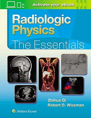 Portada del libro 9781496386298 Radiologic Physics. The Essentials