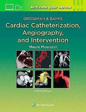 Portada del libro 9781496386373 Grossman and Baim's Cardiac Catheterization, Angiography, and Intervention