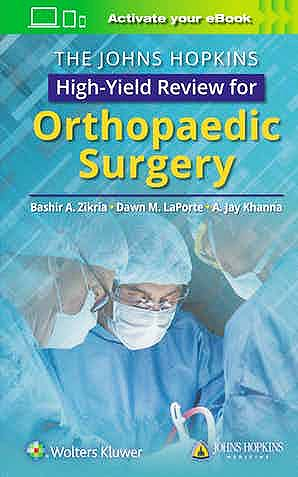 Portada del libro 9781496386908 The Johns Hopkins High-Yield Review for Orthopaedic Surgery