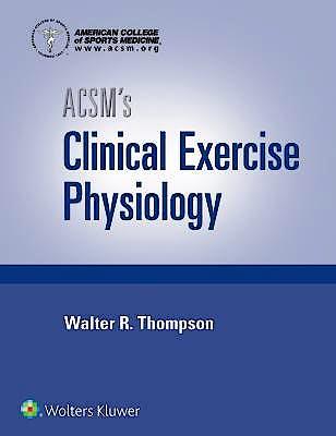 Portada del libro 9781496387806 ACSM's Clinical Exercise Physiology