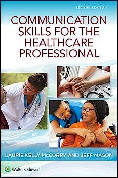 Portada del libro 9781496394903 Communication Skills for the Healthcare Professional